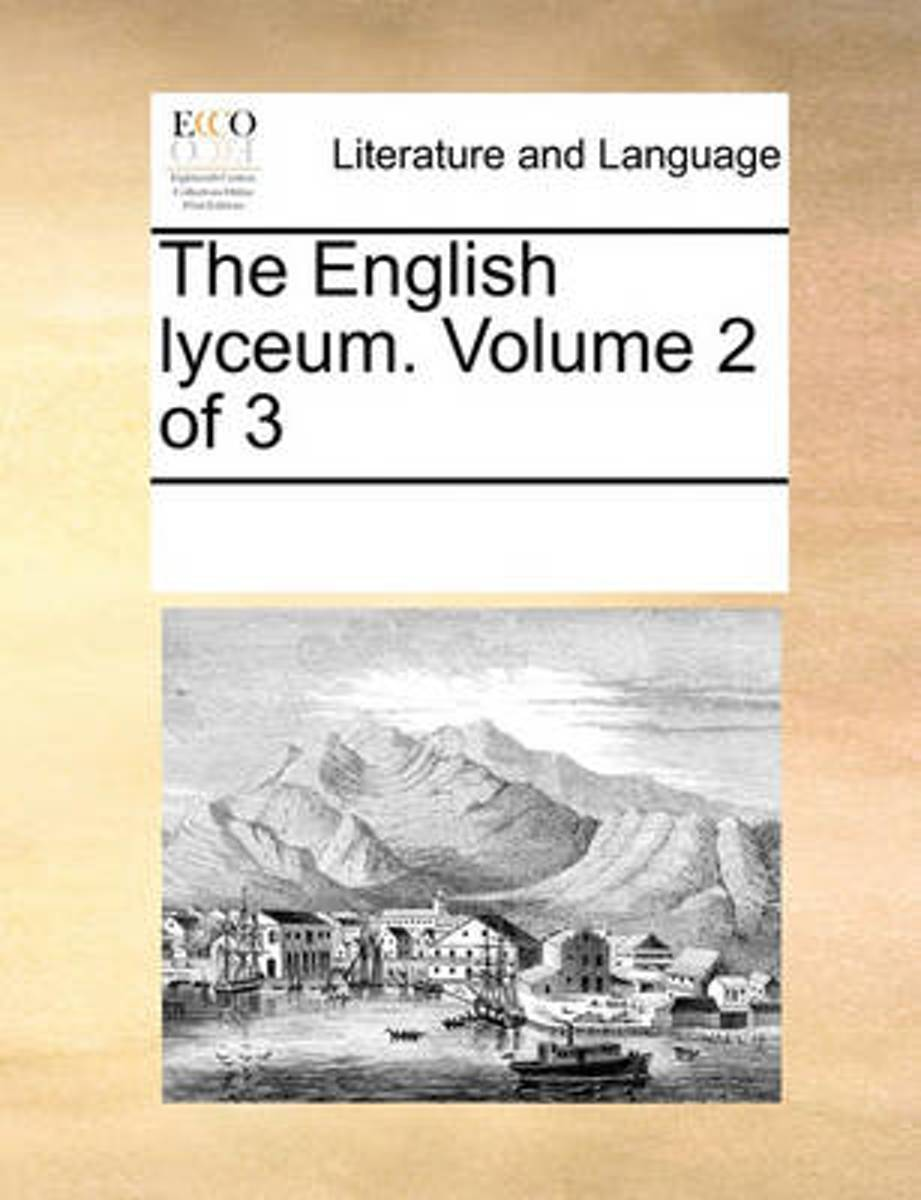 The English Lyceum. Volume 2 of 3