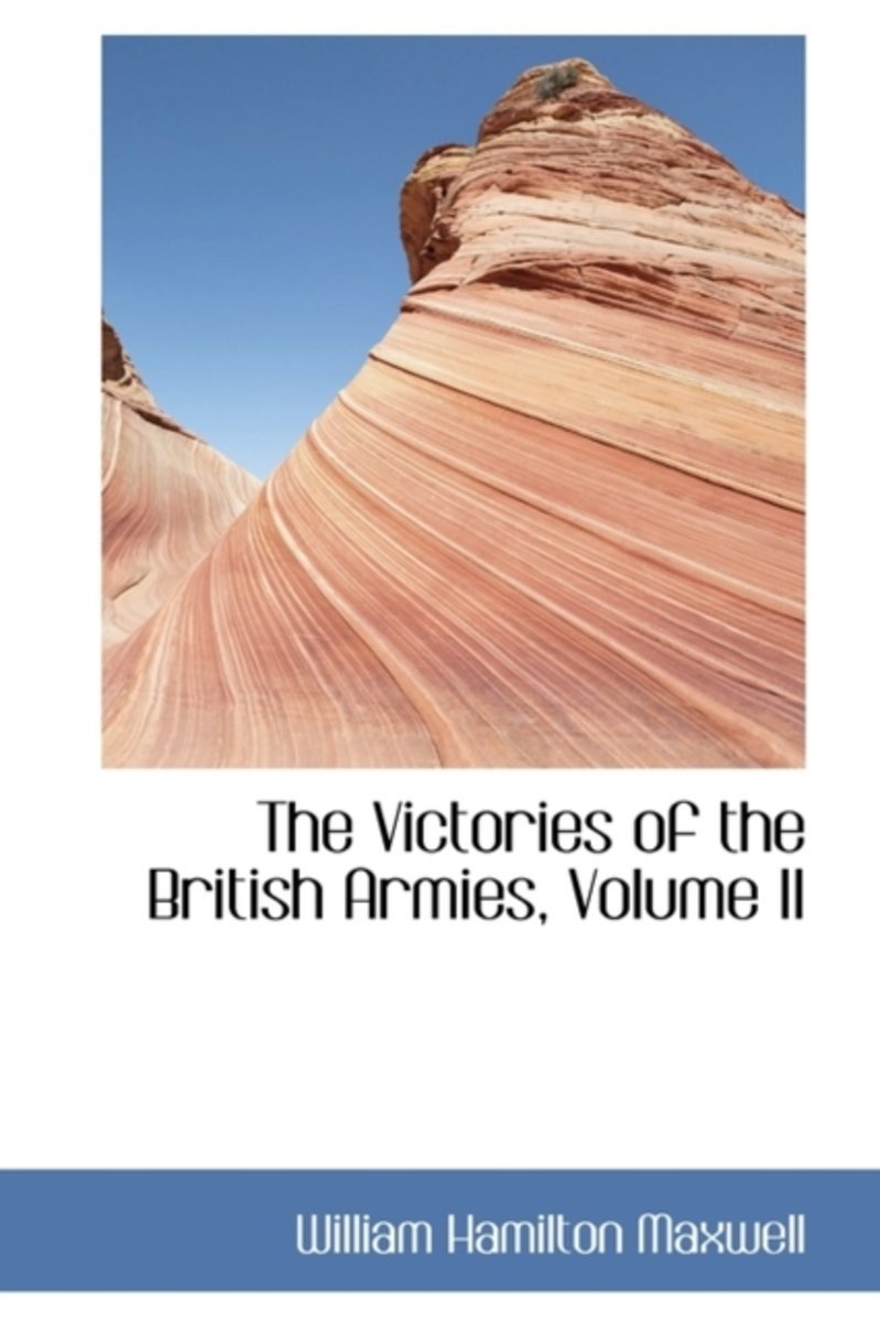 The Victories of the British Armies, Volume II