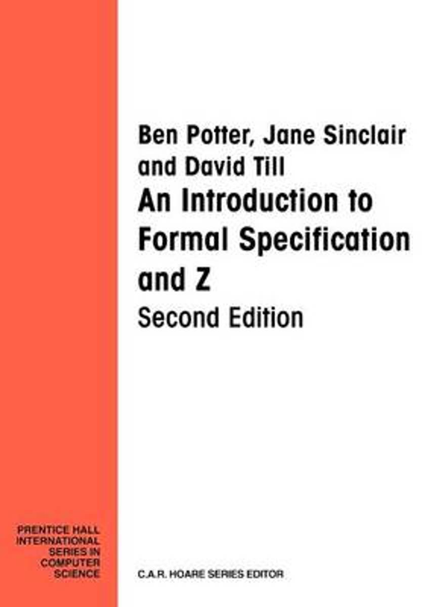 Introduction Formal Specification And Z