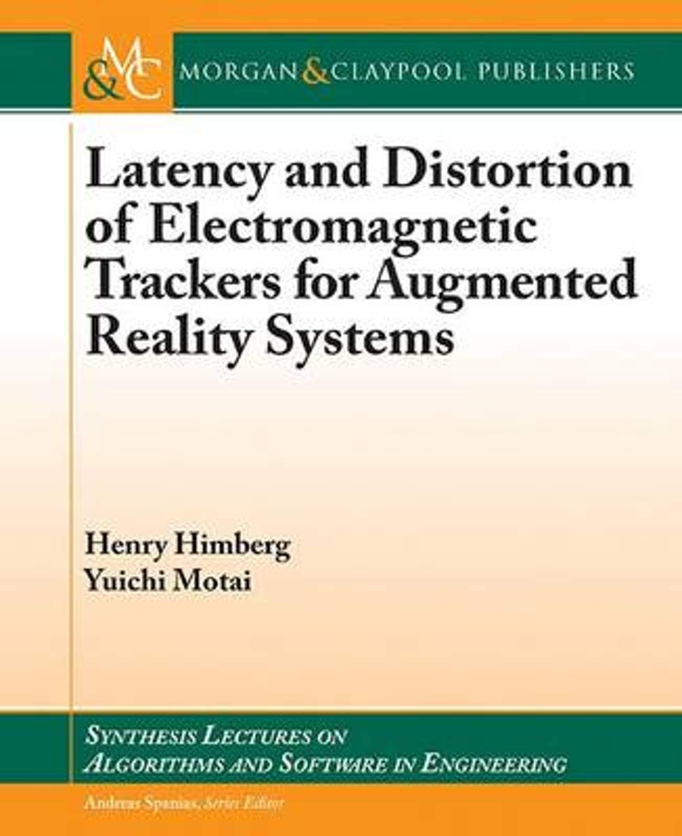Latency and Distortion of Electromagnetic Trackers for Augmented Reality Systems