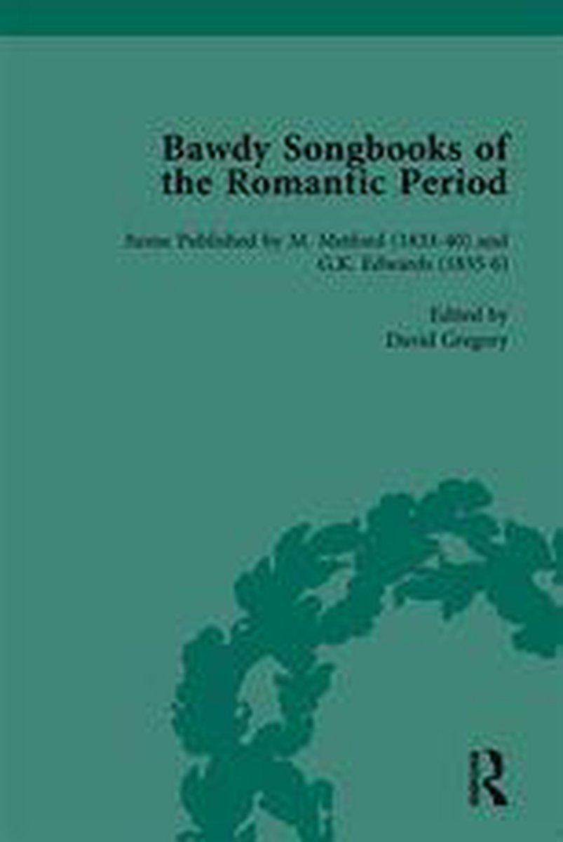 Bawdy Songbooks of the Romantic Period, Volume 3
