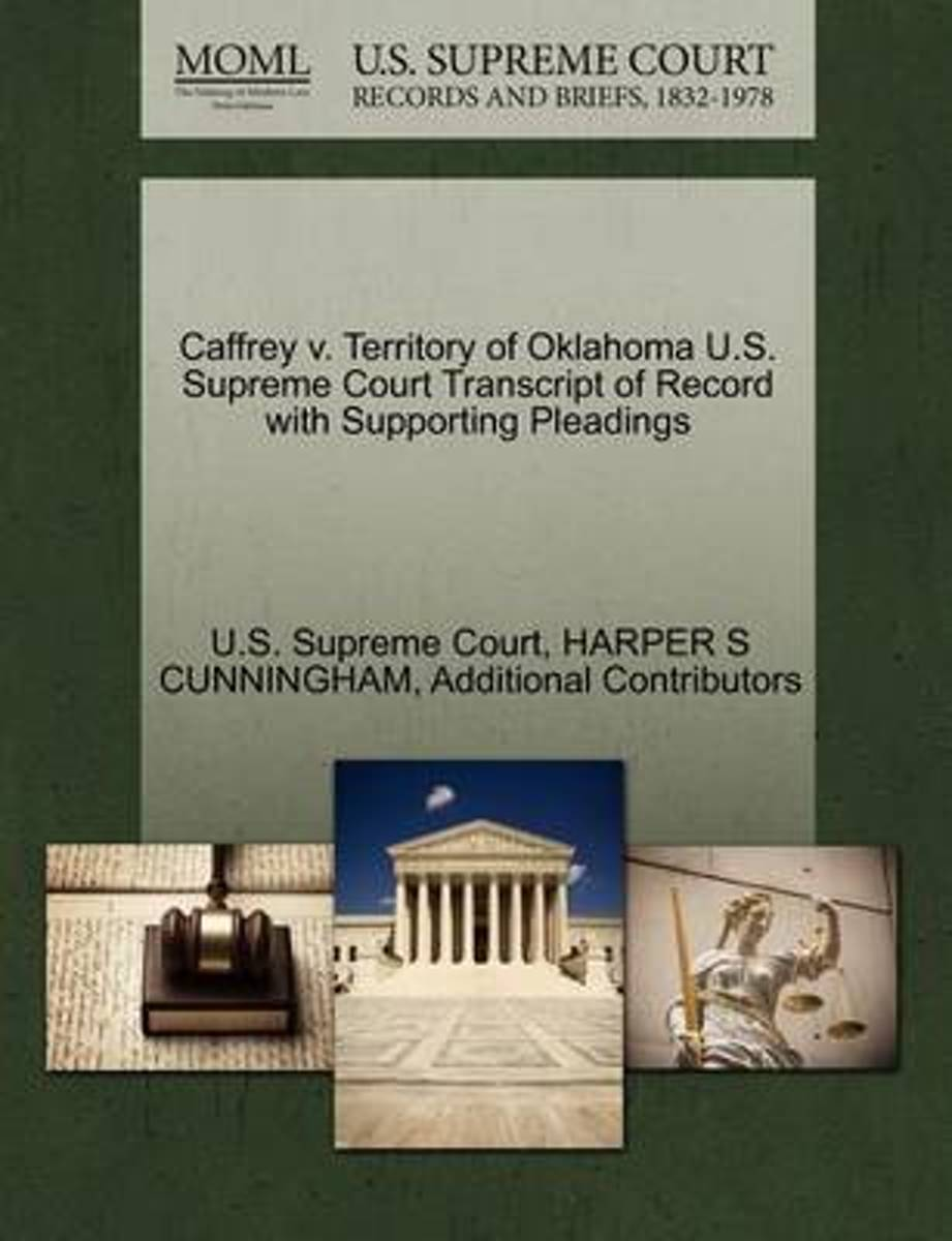 Caffrey V. Territory of Oklahoma U.S. Supreme Court Transcript of Record with Supporting Pleadings