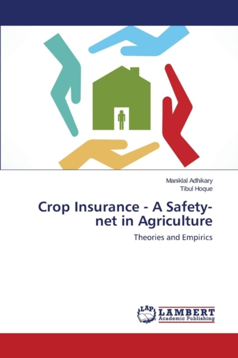 Crop Insurance - A Safety-Net in Agriculture