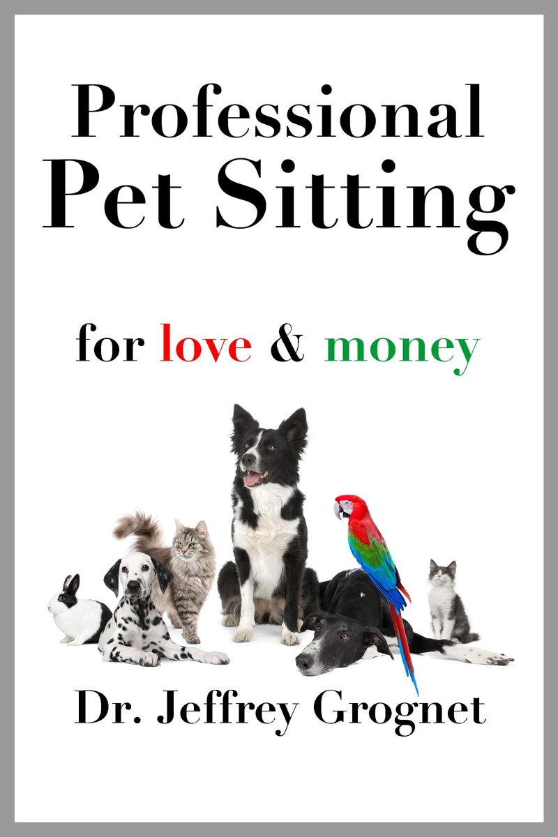 Professional Pet Sitting for Love & Money