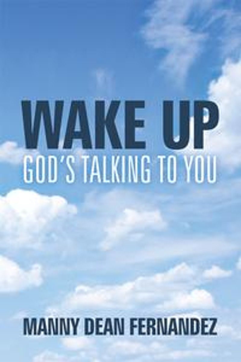 Wake Up—God'S Talking to You