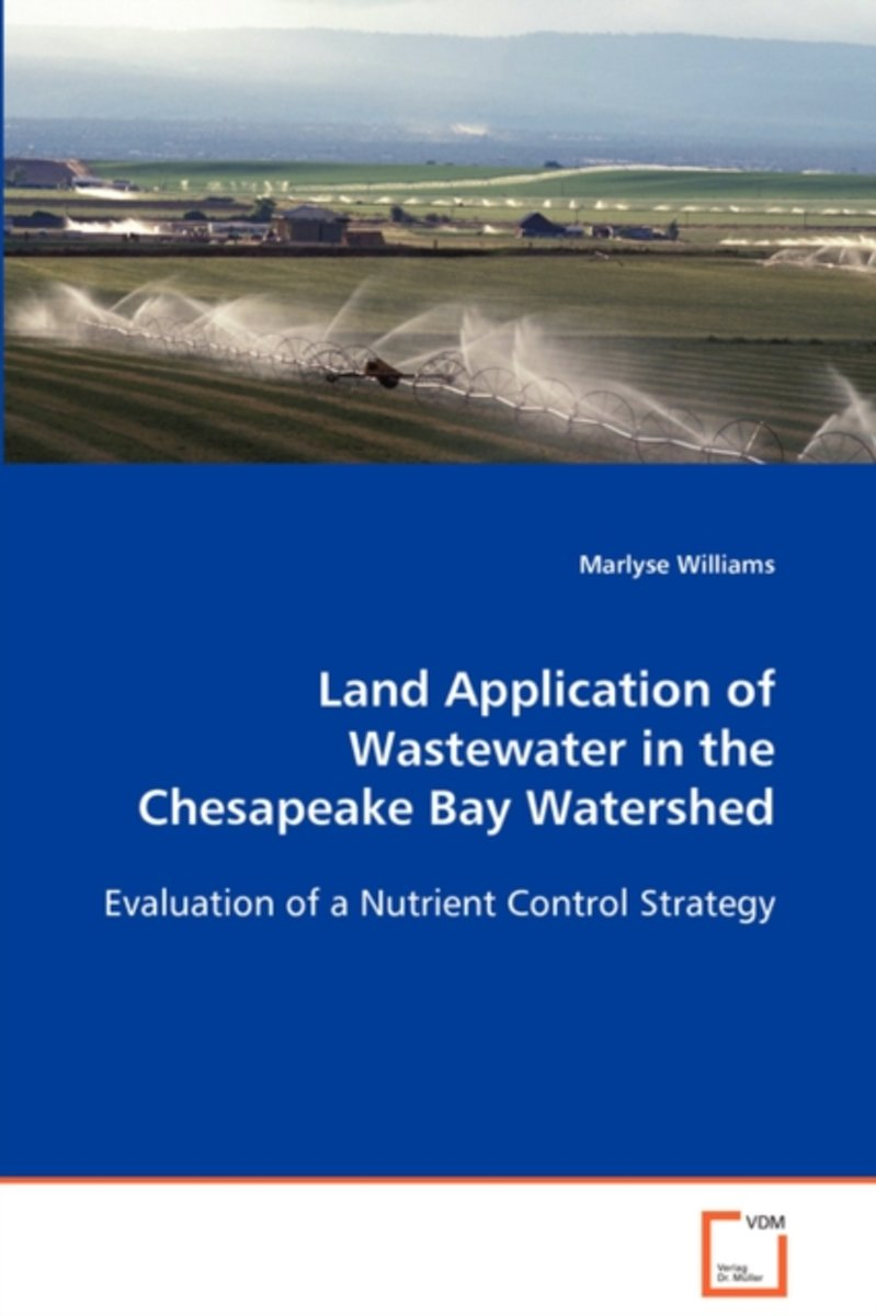 Land Application of Wastewater in the Chesapeake Bay Watershed