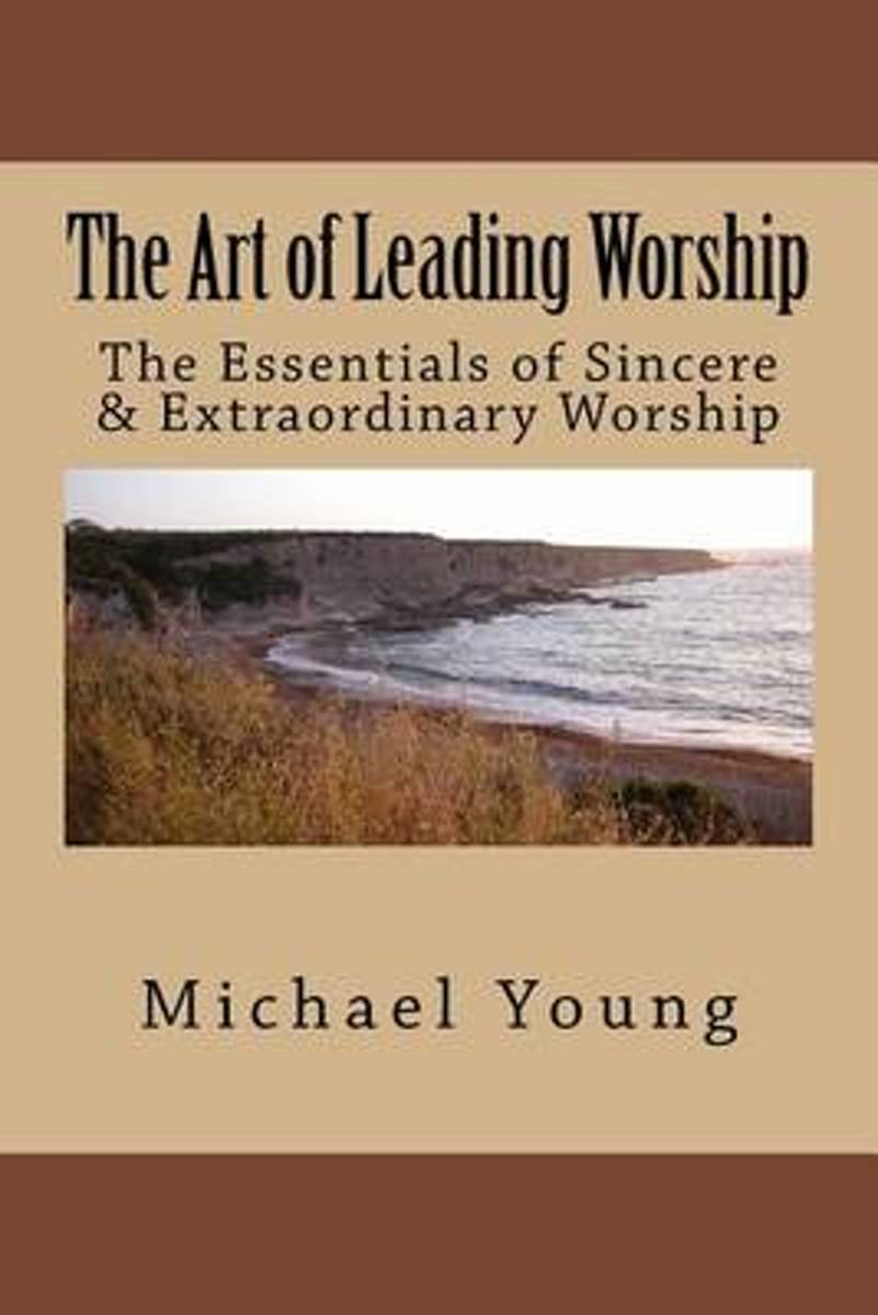 The Art of Leading Worship