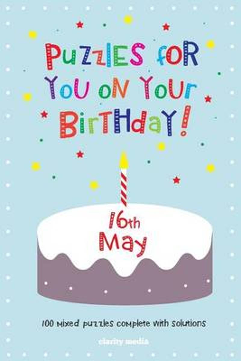 Puzzles for You on Your Birthday - 16th May
