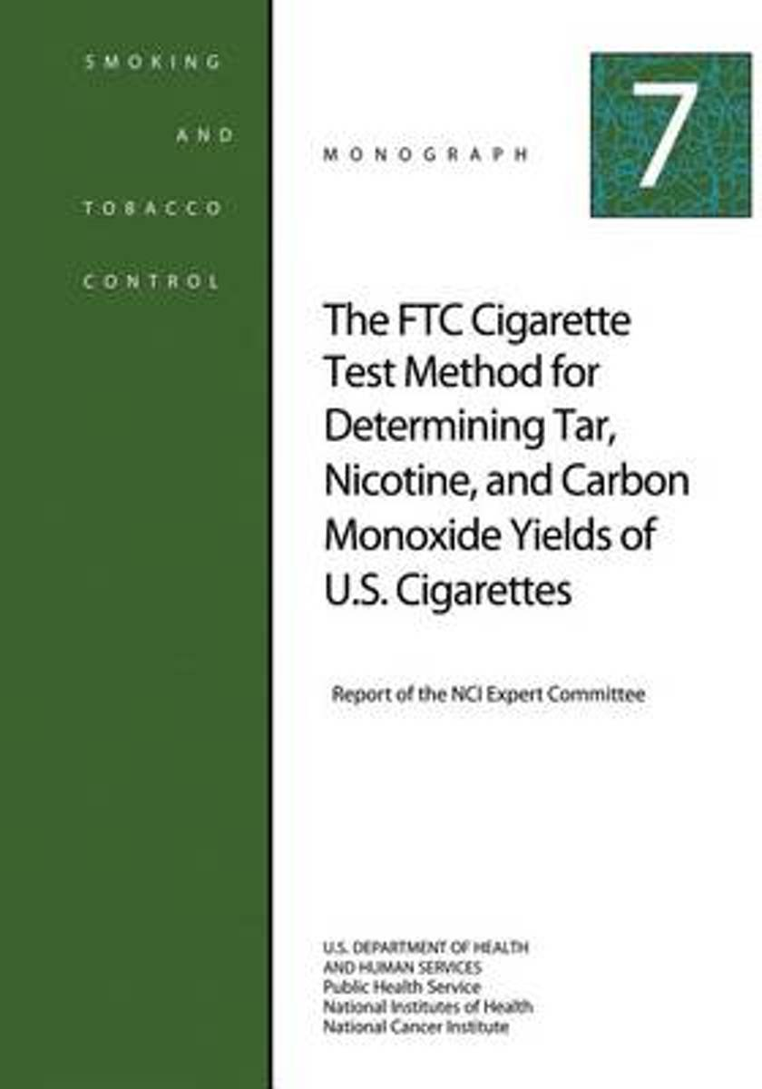 The Ftc Cigarette Test Method for Determining Tar, Nicotine, and Carbon Monoxide Yields of U.S. Cigarettes