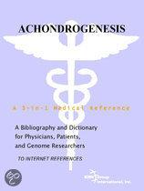 Achondrogenesis - a Bibliography and Dictionary for Physicians, Patients, and Genome Researchers