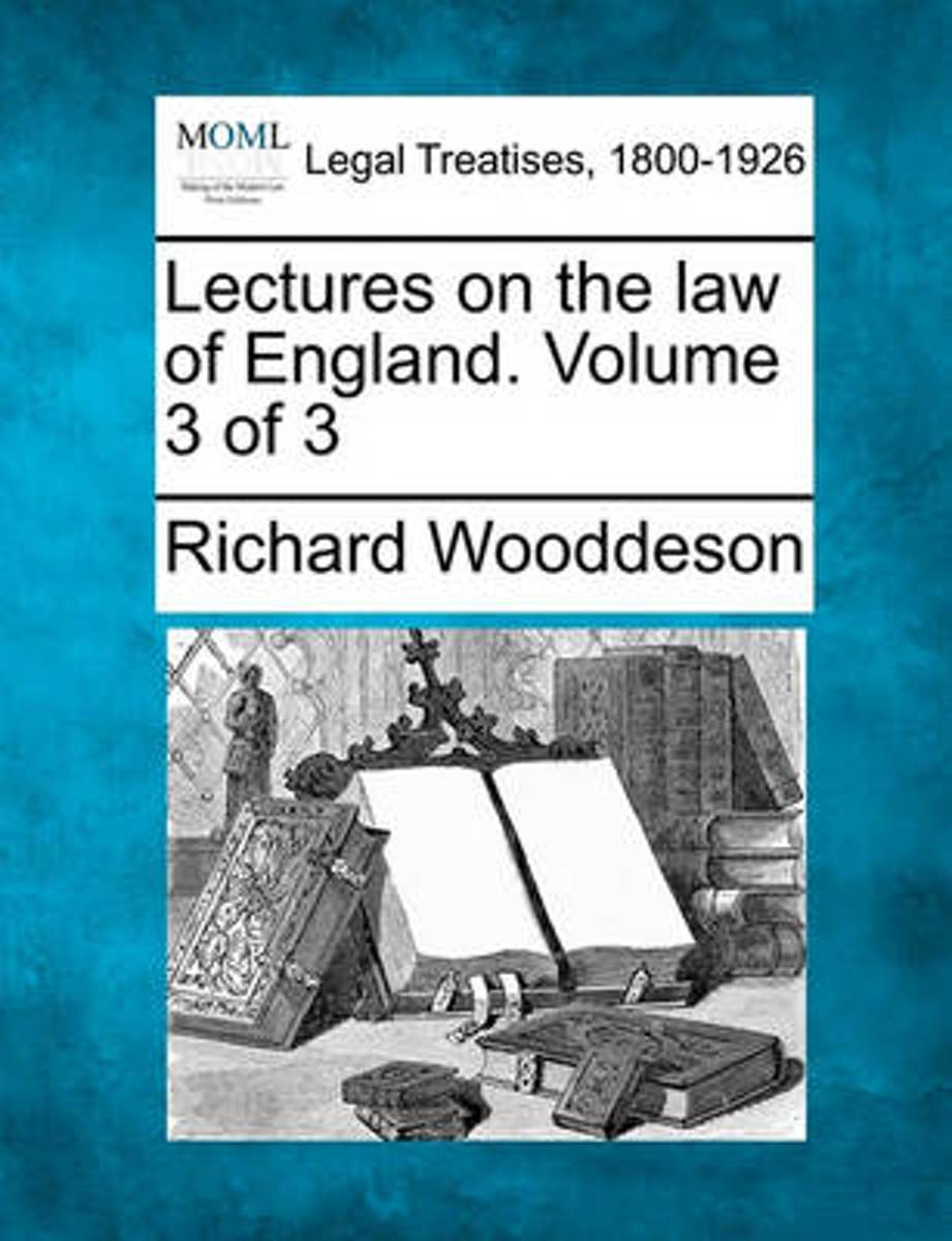 Lectures on the Law of England. Volume 3 of 3