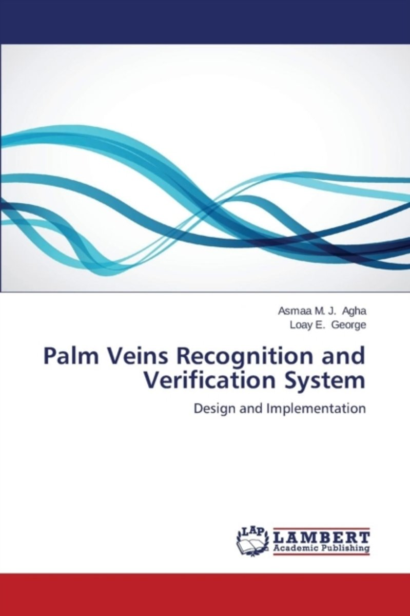 Palm Veins Recognition and Verification System