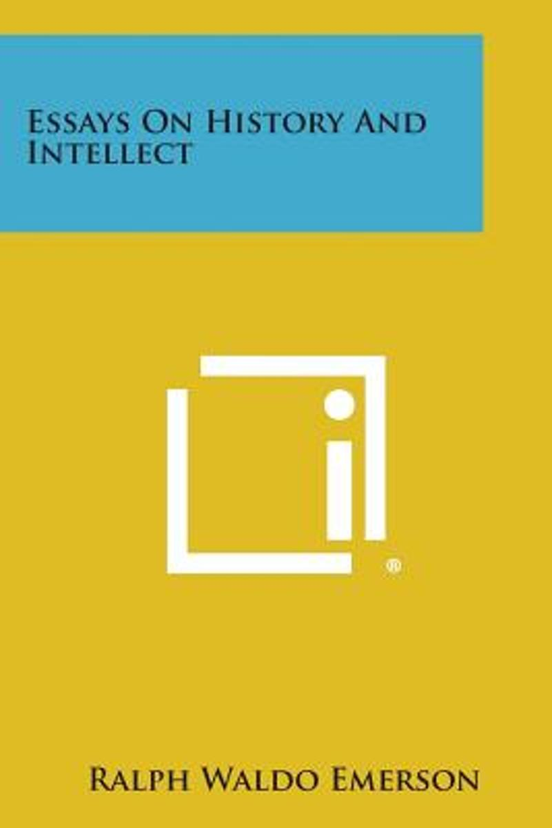 Essays on History and Intellect