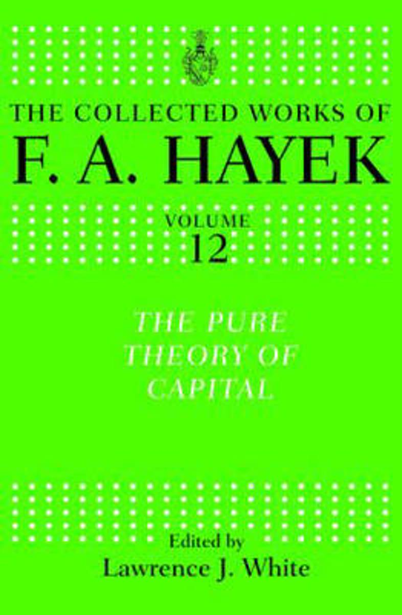 The Pure Theory of Capital