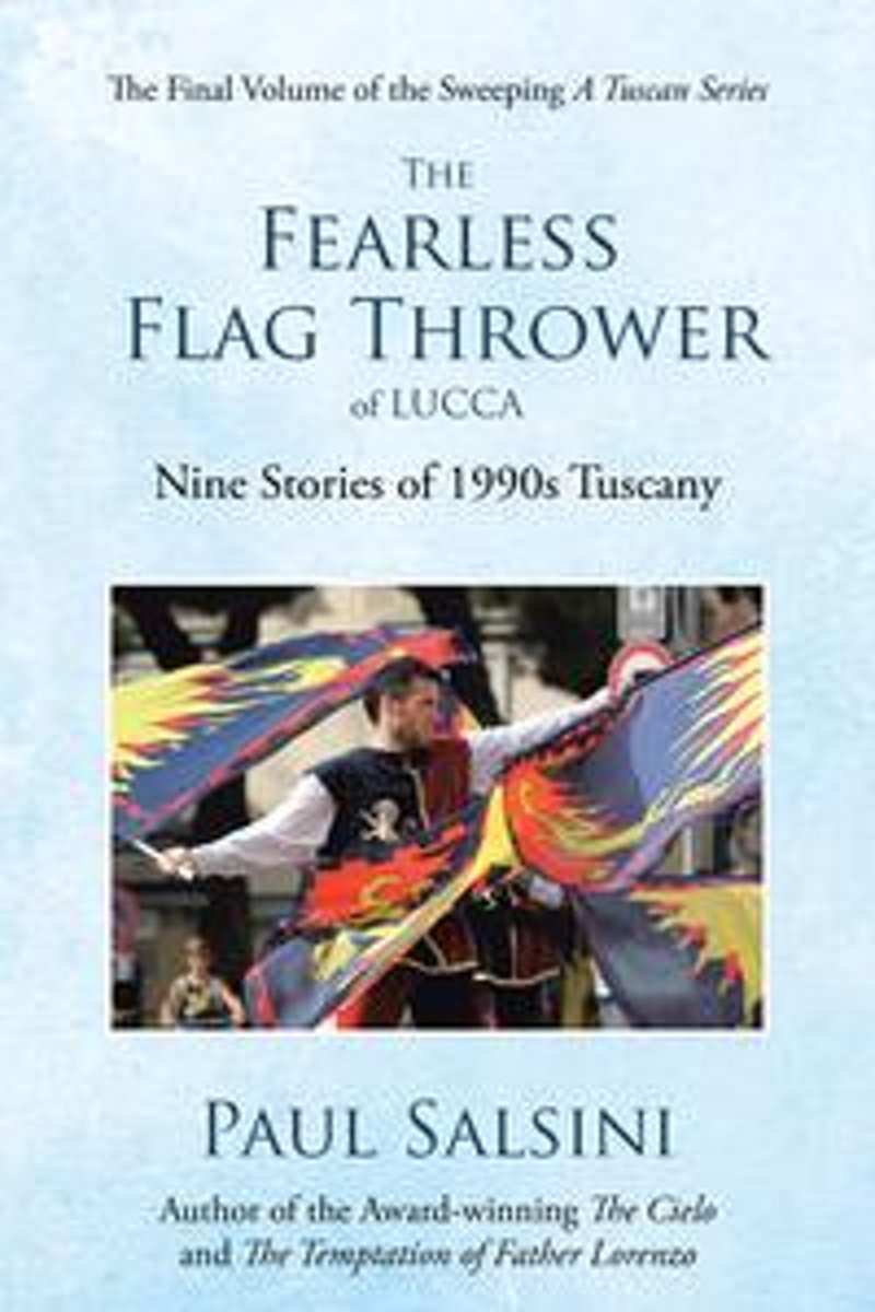 The Fearless Flag Thrower of Lucca