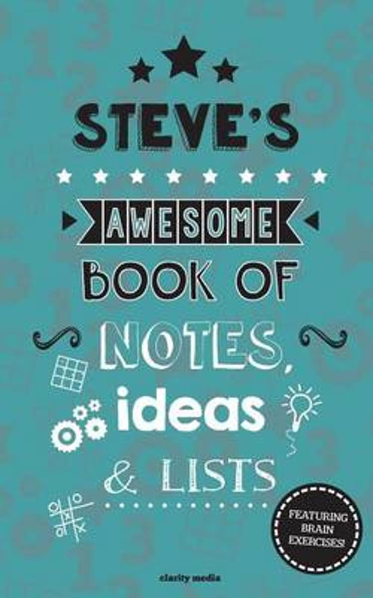 Steve's Awesome Book of Notes, Lists & Ideas