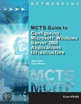 MCTS Guide to Configuring Microsoft Windows Server 2008 Applications Infrastructure Configuration (Exam # 70-643)