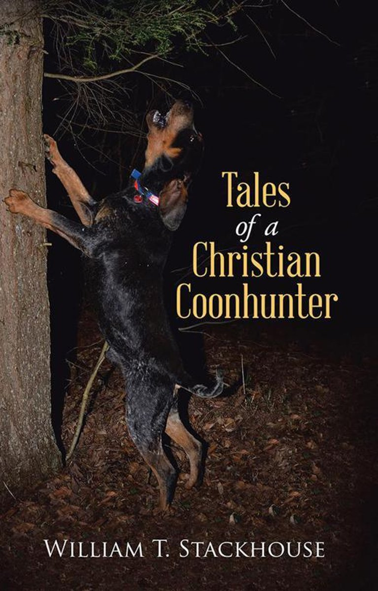 Tales of a Christian Coonhunter