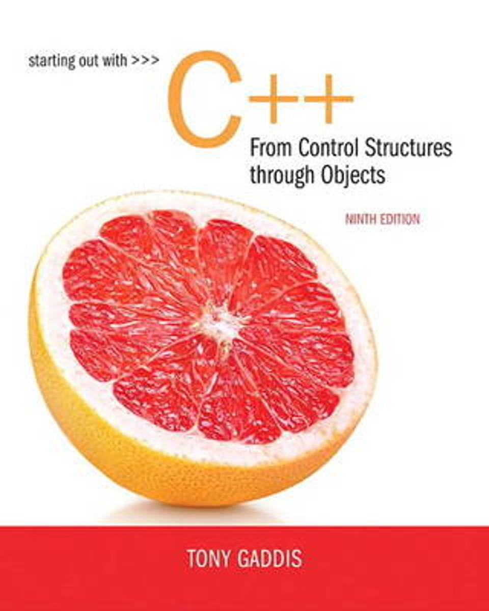 Starting Out with C++ from Control Structures to Objects