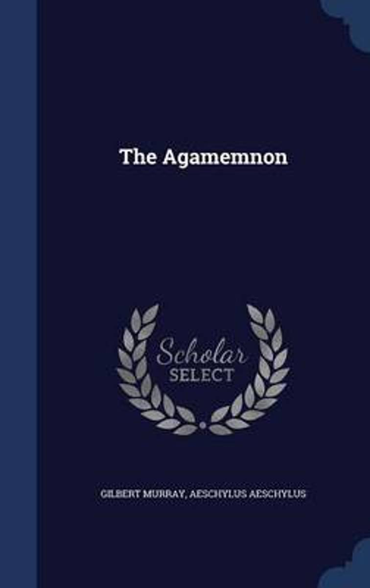The Agamemnon