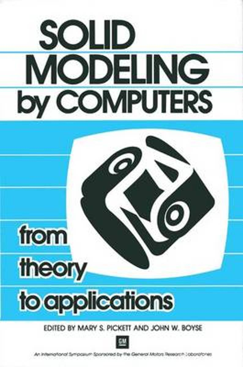 Solid Modeling by Computers