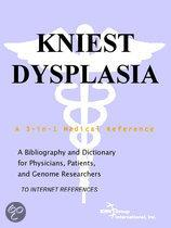 Kniest Dysplasia - a Bibliography and Dictionary for Physicians, Patients, and Genome Researchers