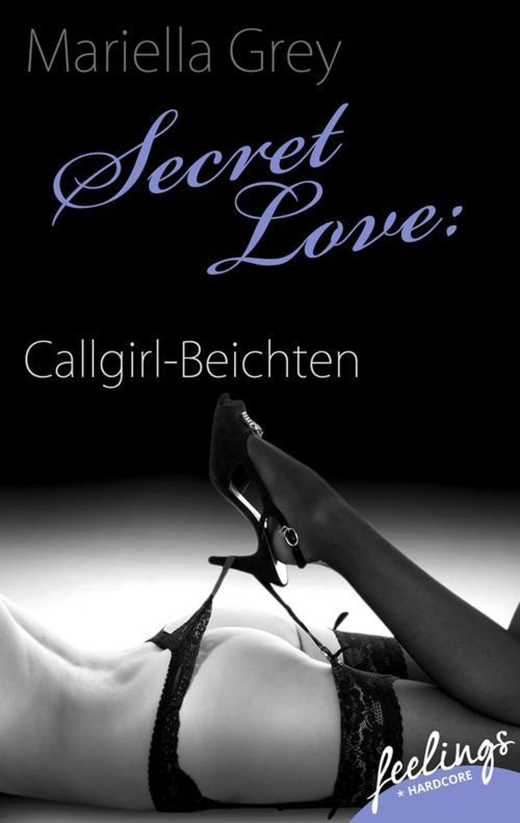 Secret Love: Callgirl-Beichten