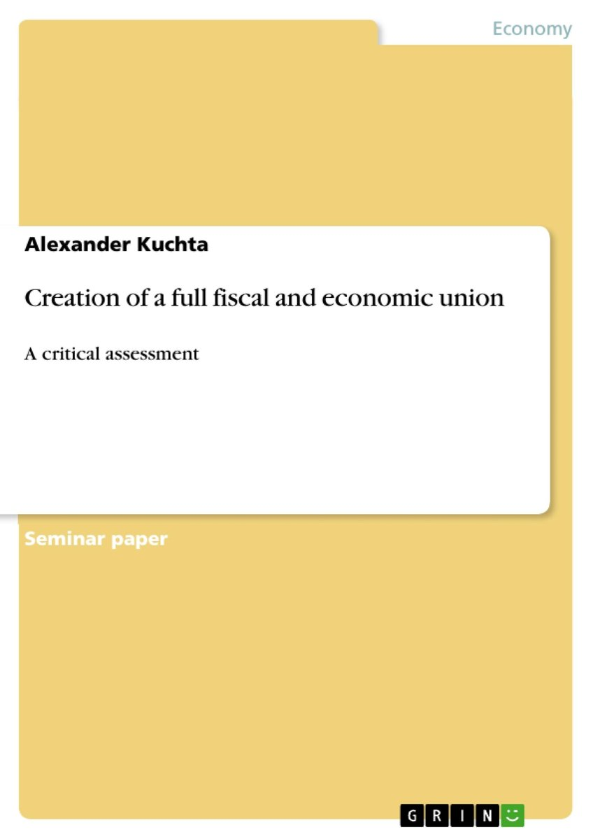 Creation of a full fiscal and economic union