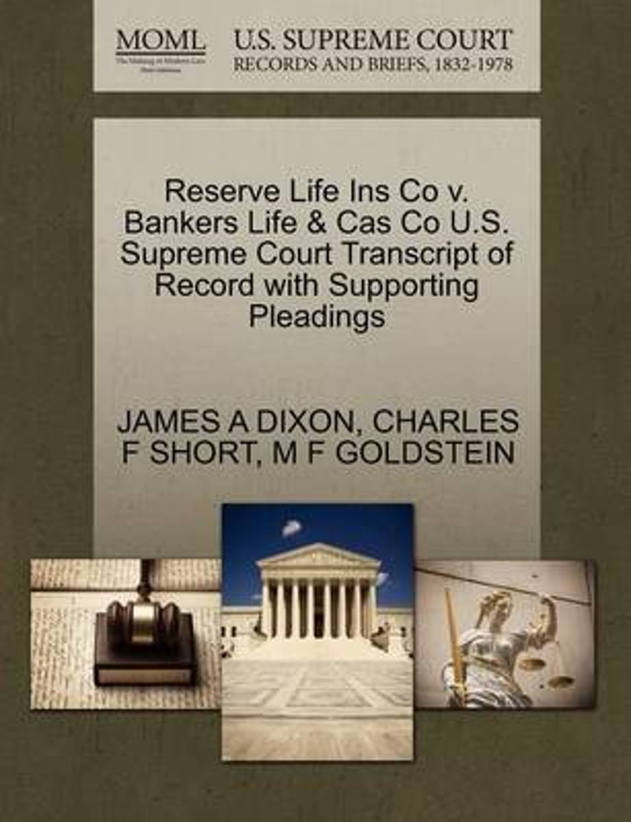 Reserve Life Ins Co V. Bankers Life & Cas Co U.S. Supreme Court Transcript of Record with Supporting Pleadings
