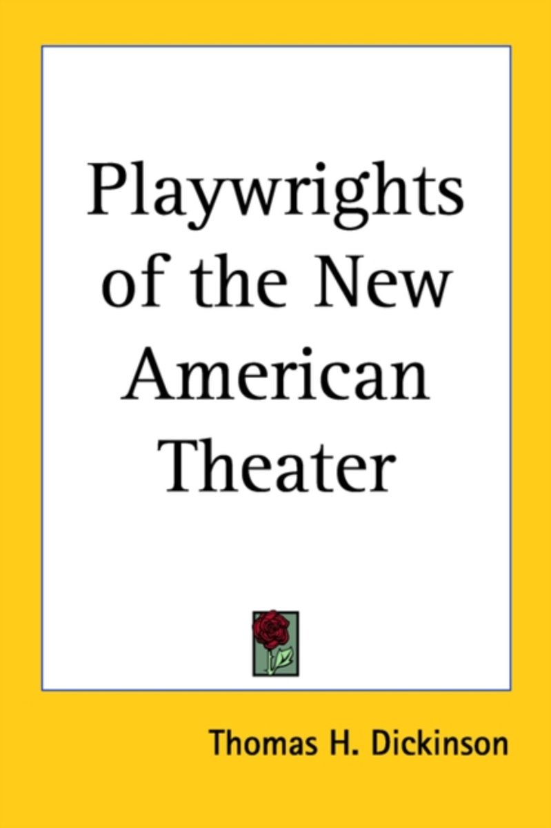 Playwrights Of The New American Theater