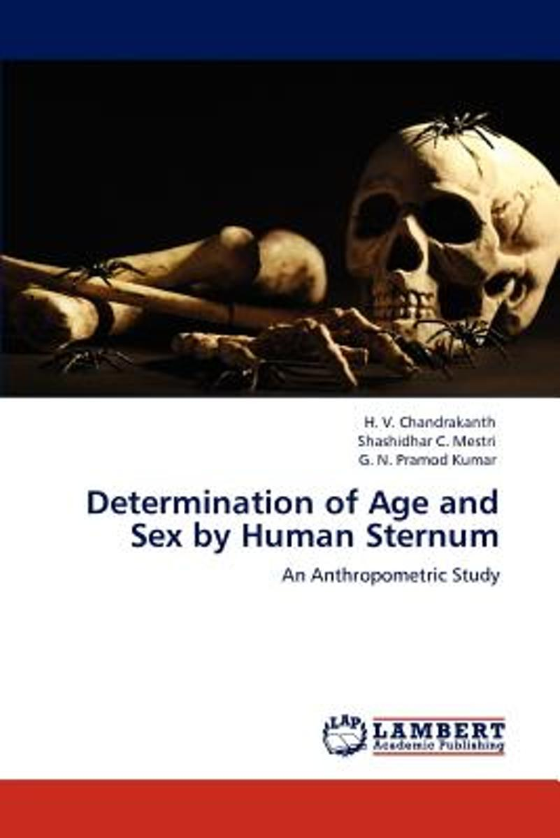 Determination of Age and Sex by Human Sternum