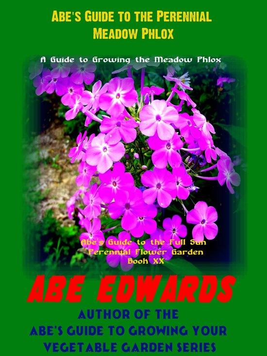 Abe's Guide to the Perennial Meadow Phlox