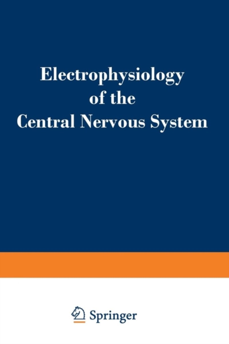 Electrophysiology of the Central Nervous System