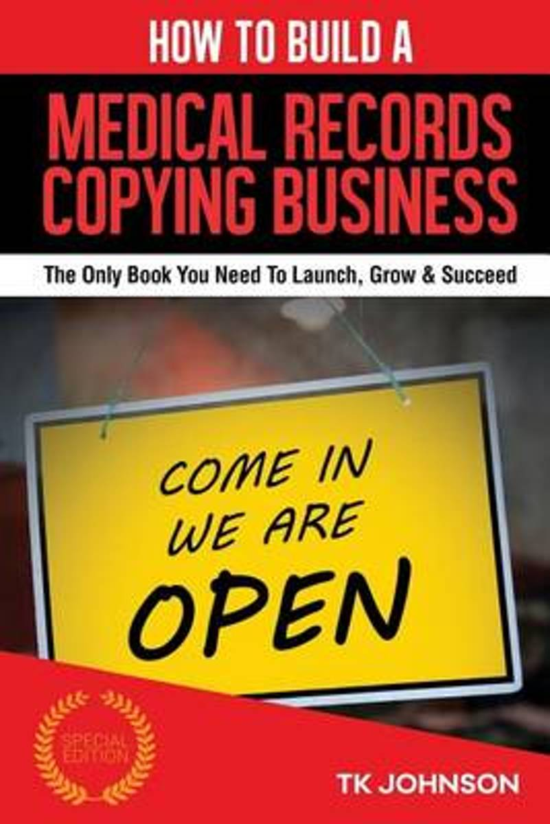 How to Build a Medical Records Copying Business (Special Edition)