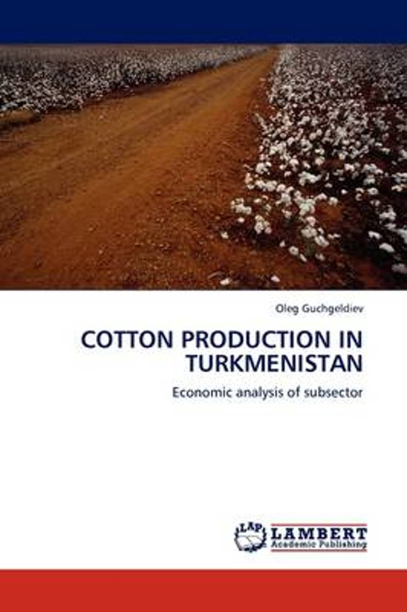 Cotton Production in Turkmenistan