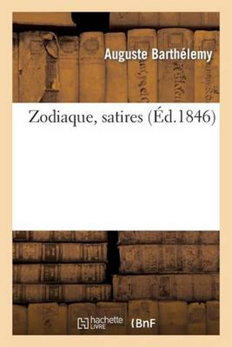 Zodiaque, Satires