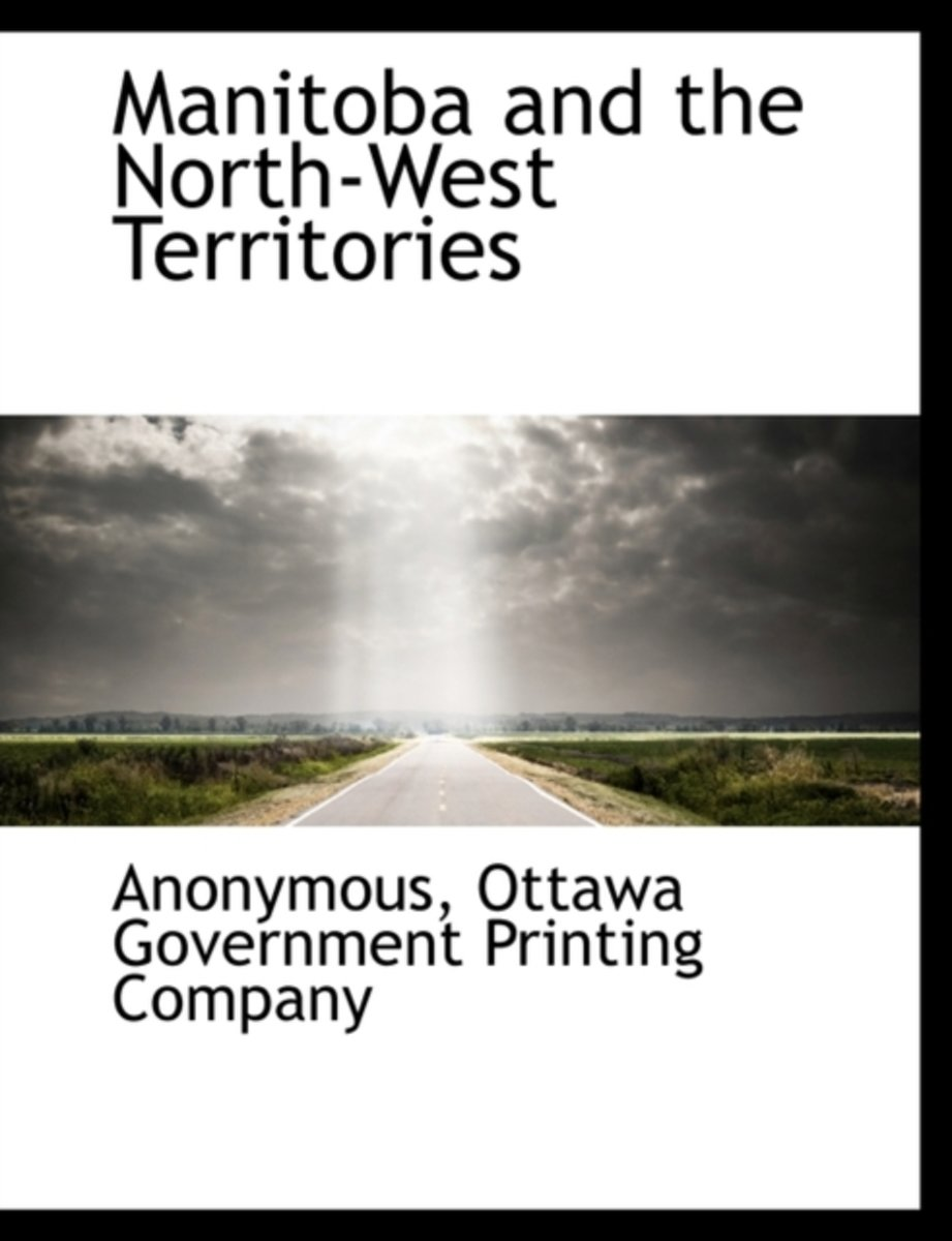 Manitoba and the North-West Territories