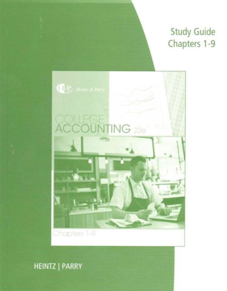 Study Guide and Working Papers for Heintz/Parry's College Accounting, Chapters 1-9, 22nd