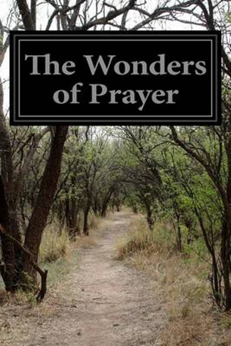 The Wonders of Prayer
