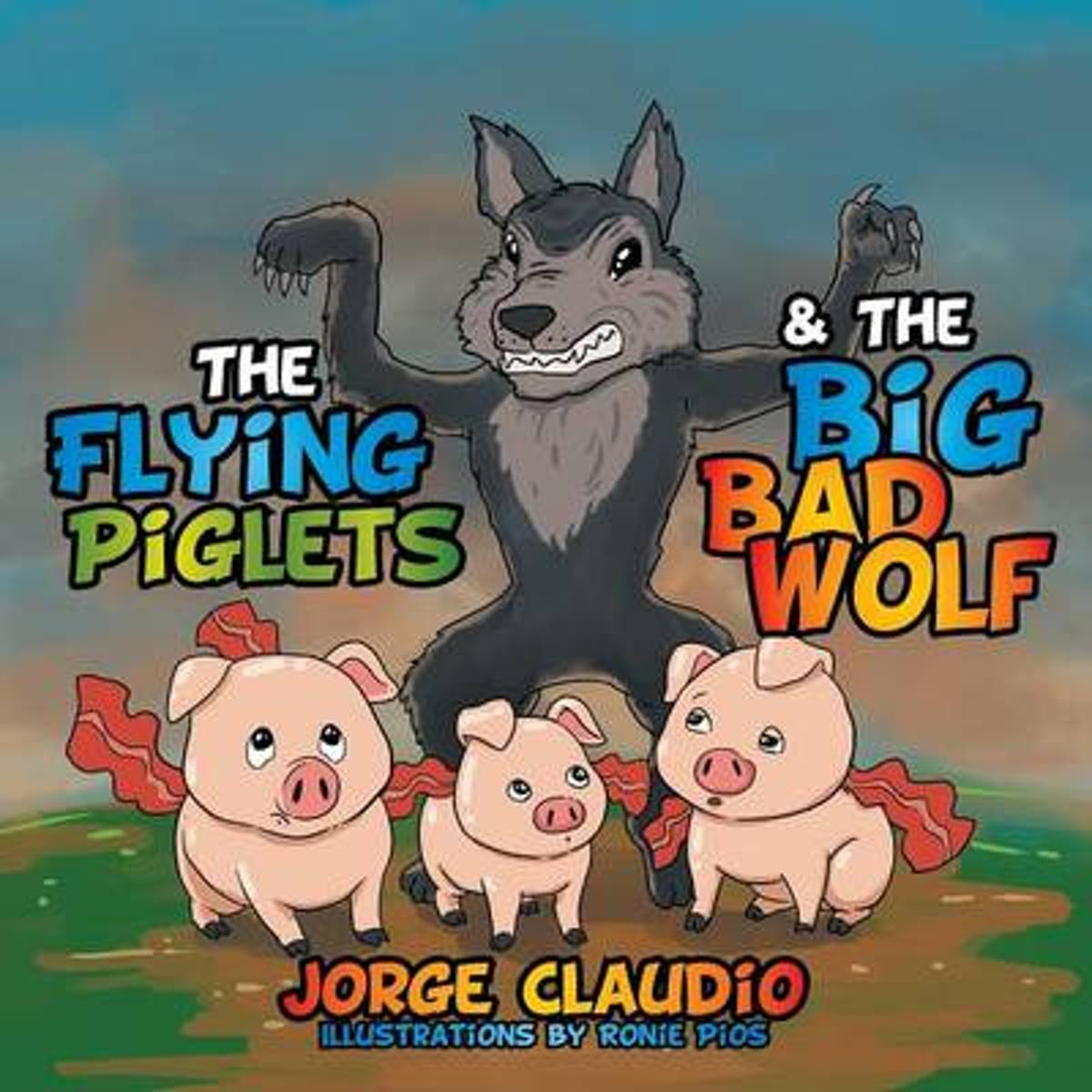 The Flying Piglets & the Big Bad Wolf