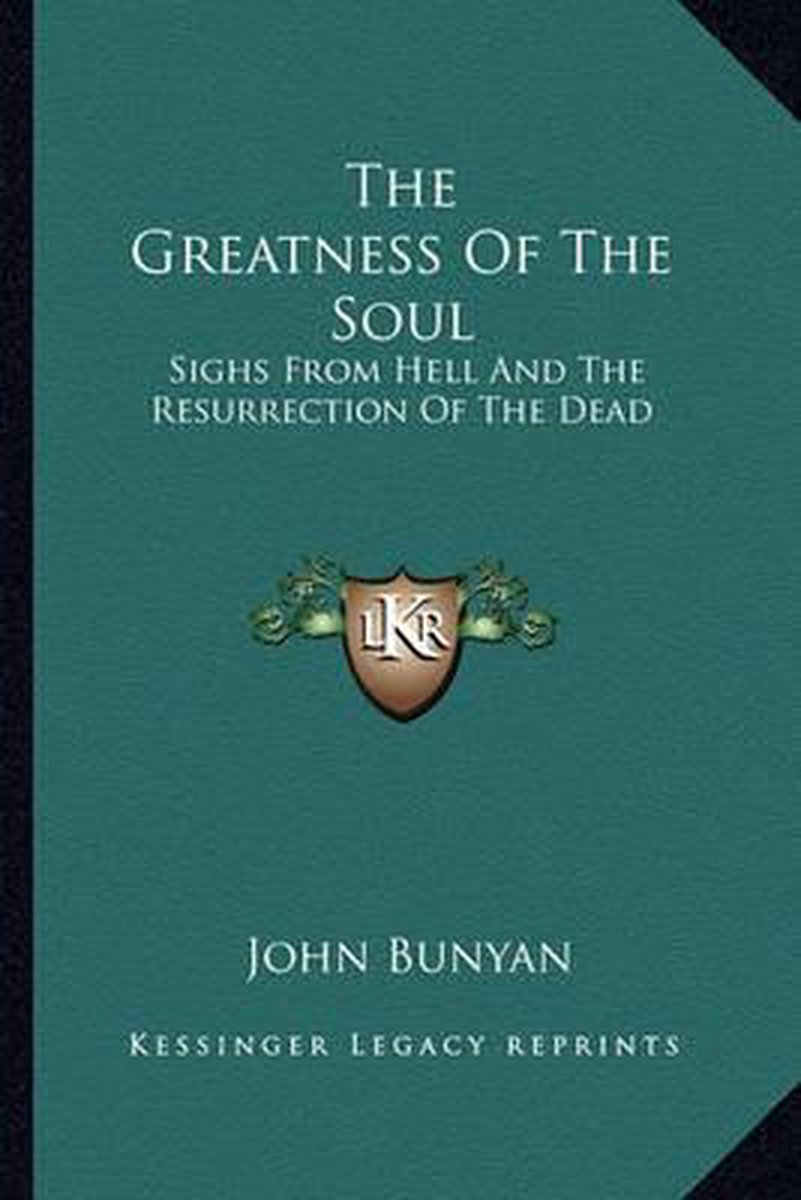 The Greatness of the Soul