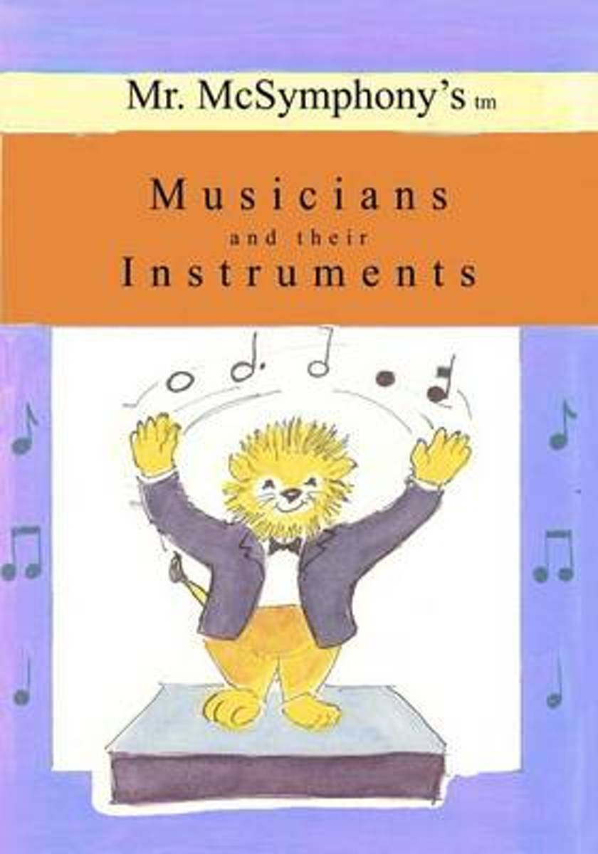 Mr. McSymphony's Musicians and Their Instruments