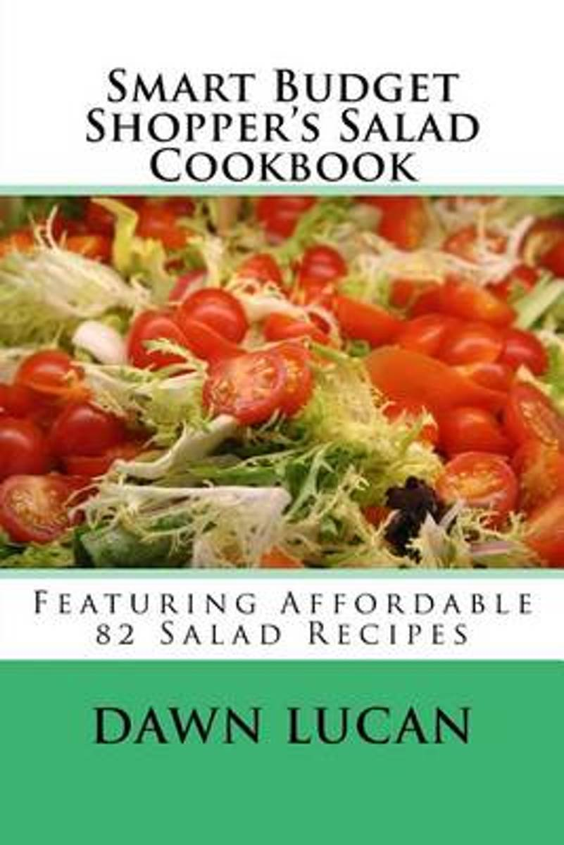 Smart Budget Shopper's Salad Cookbook image