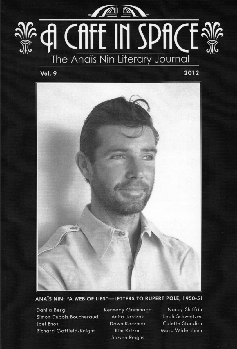 A Cafe in Space: The Anais Nin Literary Journal, Volume 9