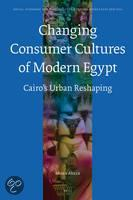 THE CHANGING CONSUMER CULTURES OF MODERN EGYPT