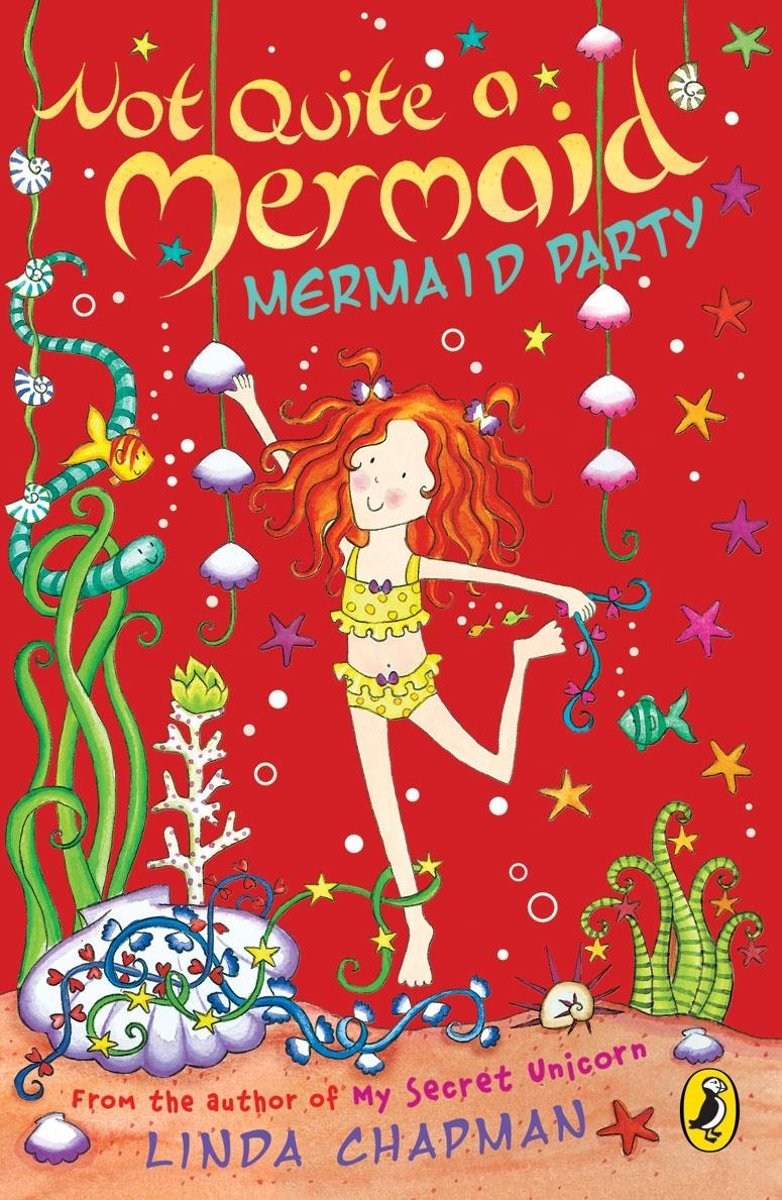 Not Quite a Mermaid: Mermaid Party