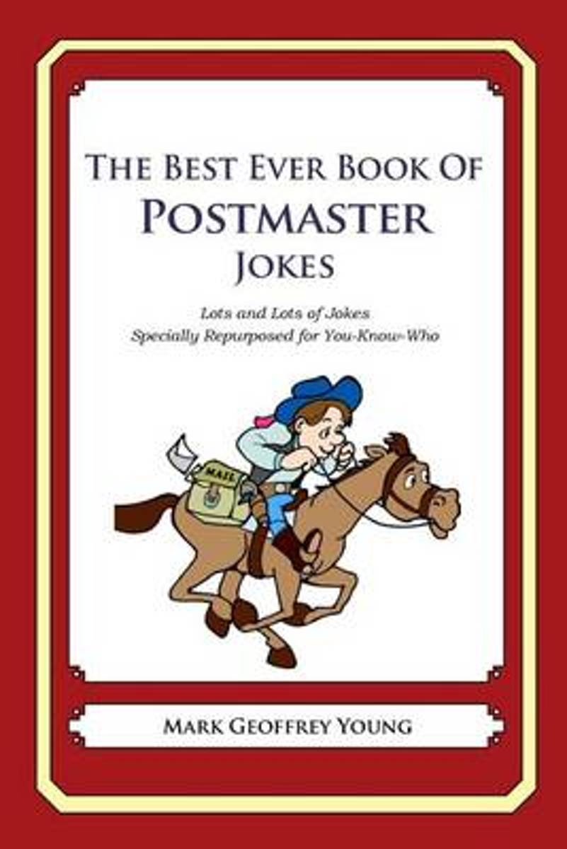 The Best Ever Book of Postmaster Jokes