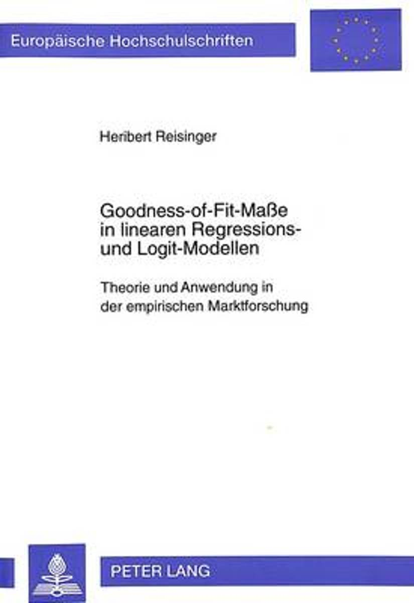 Goodness-Of-Fit-Masse in Linearen Regressions- Und Logit-Modellen