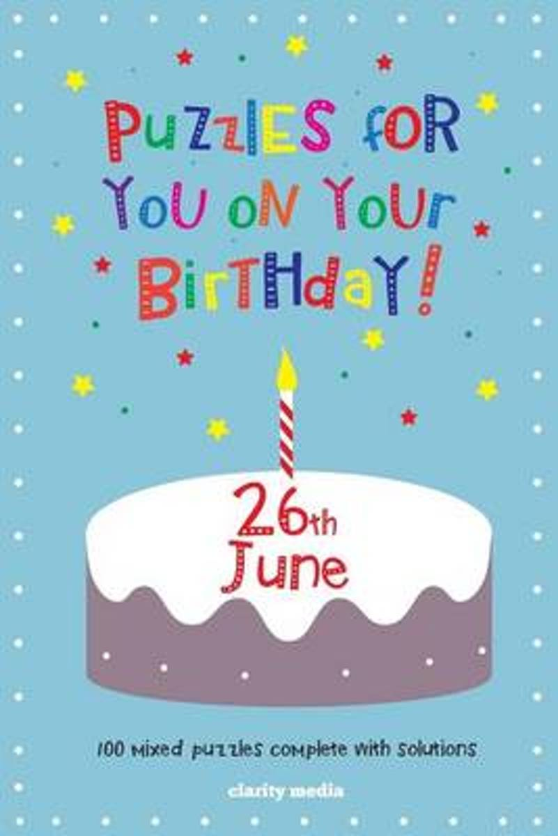 Puzzles for You on Your Birthday - 26th June