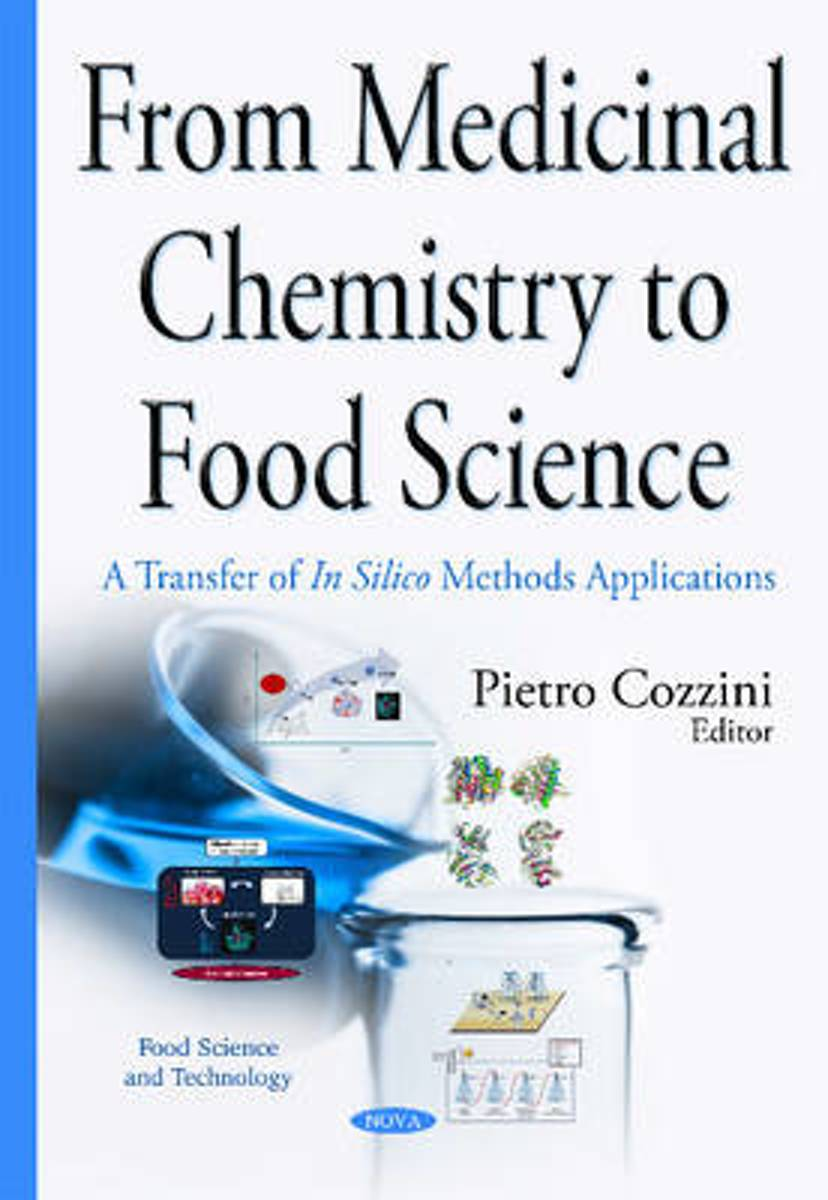 From Medicinal Chemistry to Food Science